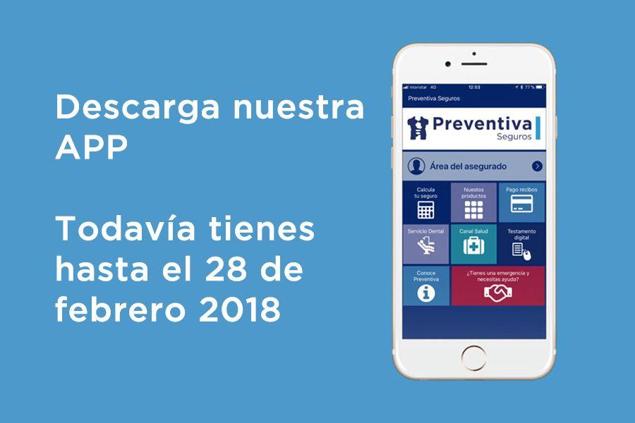 Prorrogada la campaña de descargas de la nueva App de Preventiva